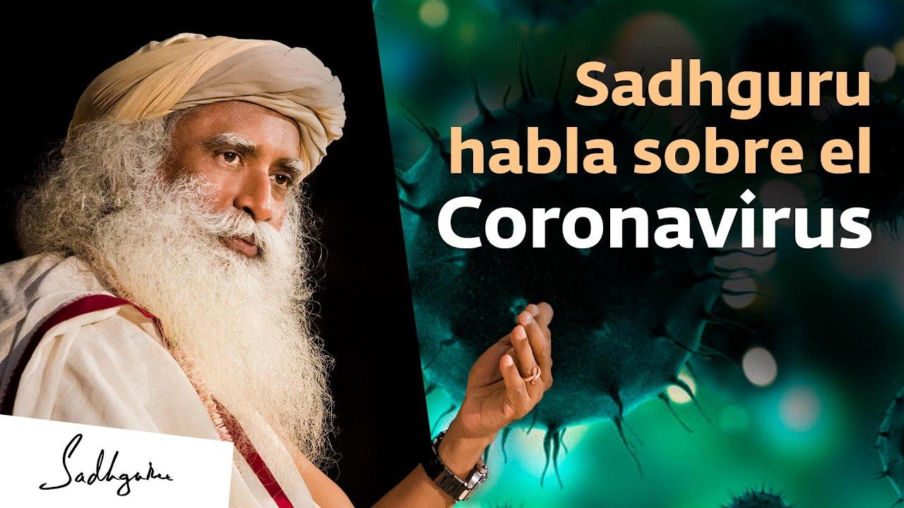 Sadhguru habla sobre el coronavirus